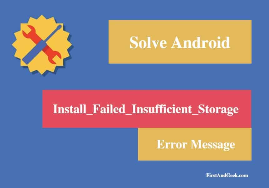"Solved ""Install_Failed_Insufficient_Storage"" Error Message"