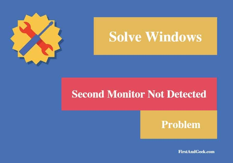how to get windows 7 to detect second monitor