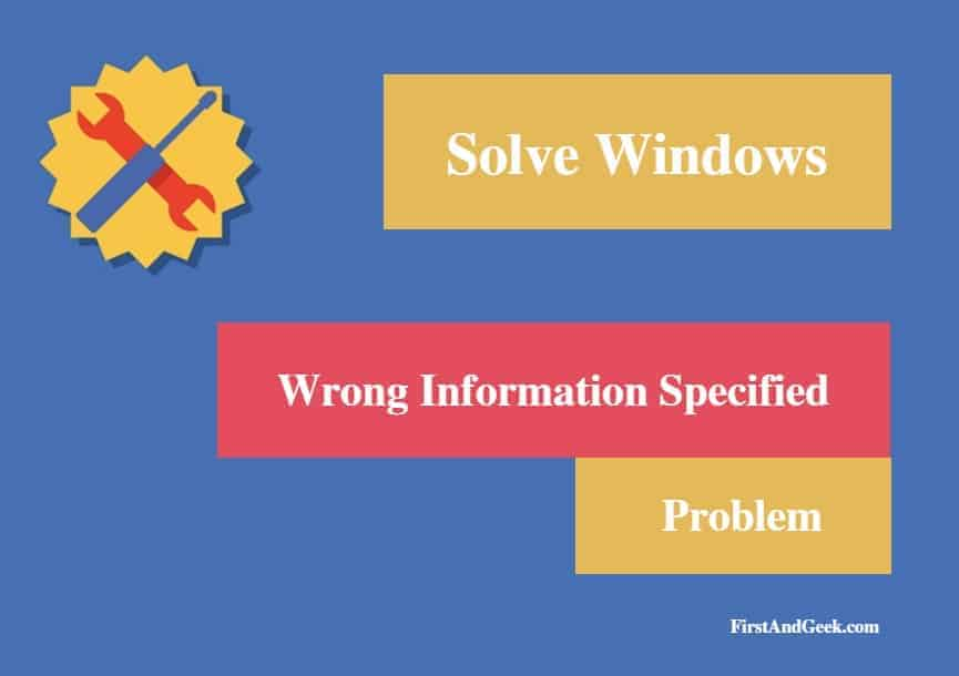 Solve Wrong information specified